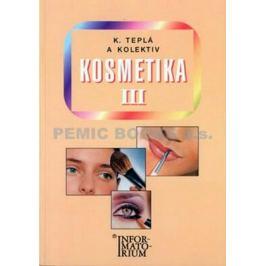 Kosmetika III - Teplá Kateřina SŠ