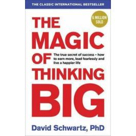The Magic of Thinking Big - David J. Schwartz Nonfiction