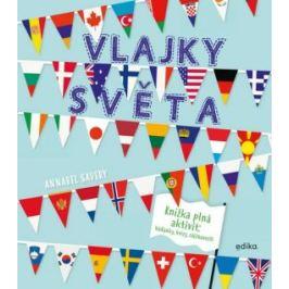 Vlajky světa - Annabel Savery Naučná literatura pro děti