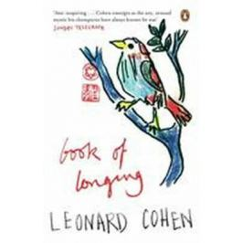 Book of Longing - Leonard Cohen Fiction and Literature