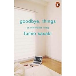 Goodbye, Things - Sasaki