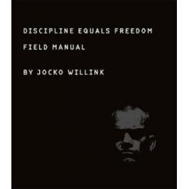 Discipline Equals Freedom : Field Manual - Jocko Willink Nonfiction