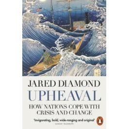 Upheaval : How Nations Cope with Crisis and Change - Jared Diamond History