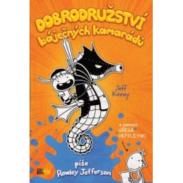 Dobrodružství báječných kamarádů - Jeff Kinney, Greg Heffley Detektivní a dobrodružné příběhy pro školáky