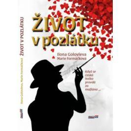 Život v pozlátku - Marie Formáčková, Ilona Golovleva - e-kniha ebook
