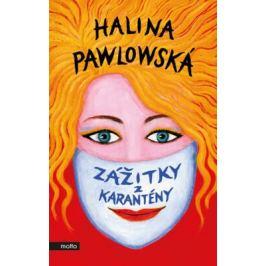Zážitky z karantény - Halina Pawlowská Česká a slovenská beletrie