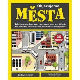 Objevujeme města - Kathleen M. Reilly Knihy pro malé děti