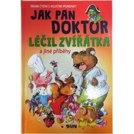 Jak pan doktor léčil zvířátka - První čtení s velkými písmenky První čtení