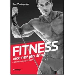 Fitness - více než jen dřina - Markopulos Kiro Zdraví