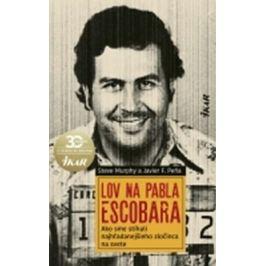 Lov na Pabla Escobara - Steve Murphy, Pena Javier Detektívky a thrillery
