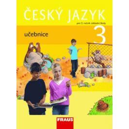 Český jazyk 3 pro ZŠ - učebnice - Jaroslava Kosová, Gabriela Babušová, Arlen Řeháčková 3. třída