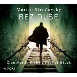 Bez duše - Martin Stručovský - audiokniha Detektivky