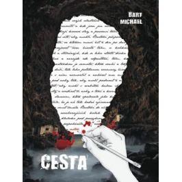 Cesta - Michael Bart Česká a slovenská poezie
