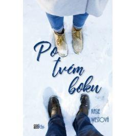 Po tvém boku - Kasie Westová Dívčí romány