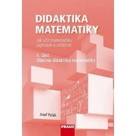 Didaktika matematiky II. část - Josef Polák Pedagogika