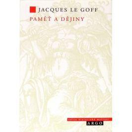 Paměť a dějiny - Jaques Le Goff Dějiny