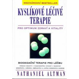 Kyslíkové léčivé terapie - Nathaniel Altman Zdraví