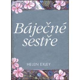 Báječné sestře - Helen Exley Beletrie