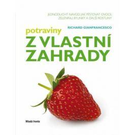 Potraviny z vlastní zahrady - Gianfrancesco Richard Naučná literatura