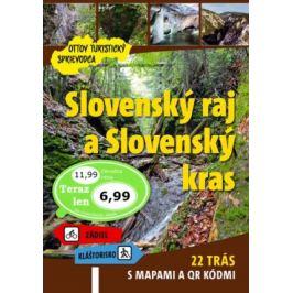 Slovenský raj a Slovenský kras Ottov turistický sprievodca Mapy a cestopisy