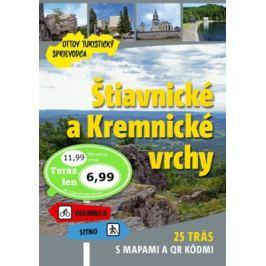 Štiavnické a Kremnické vrchy Ottov turistický sprievodca Mapy a cestopisy