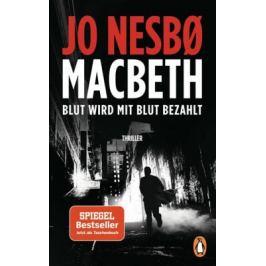 Macbeth : Blut wird mit Blut bezahlt - Jo Nesbø