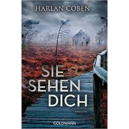 Sie sehen dich : Thriller - Harlan Coben Světová literatura v němčině