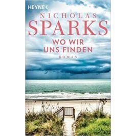Wo wir uns finden : Roman - Nicholas Sparks Světová literatura v němčině