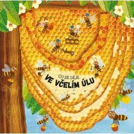 Co se děje ve včelím úlu - Petra Bartíková, Martin Šojdr (Puk-Puk) Zvířátka