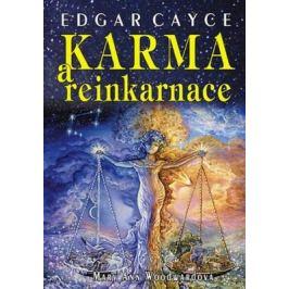 Edgar Cayce: Karma a reinkarnace - Mary Ann Woodwardová Karma