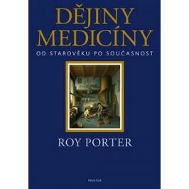 Dějiny medicíny - Roy Porter Medicína