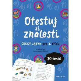 Otestuj si znalosti – Český jazyk pro 3. třídu - Lucie Tomíčková