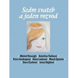 Sedm svateb a jeden rozvod - Michal Viewegh Česká a slovenská beletrie