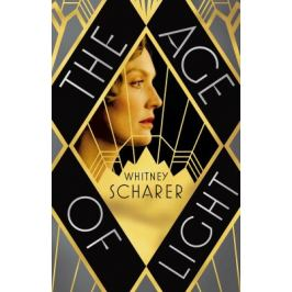 The Age of Light - Whitney Scharer Biography