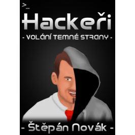 Hackeři - volání temné strany - Štěpán Novák - e-kniha ebook