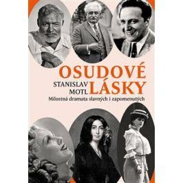 Osudové lásky - Stanislav Motl Osobnosti