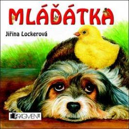 Mláďátka - Jiřina Lockerová Zvířátka
