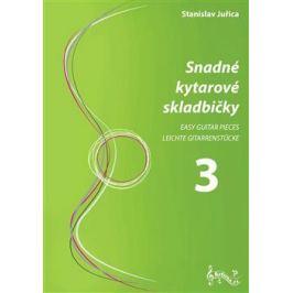 Snadné kytarové skladbičky 3 - Stanislav Juřica