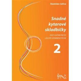 Snadné kytarové skladbičky 2 - Stanislav Juřica