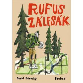 Rufus zálesák - Dolenský David Naučná literatura pro děti