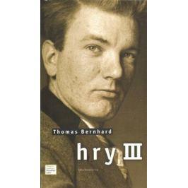 Hry III. - Thomas Bernhard Světové divadelní hry