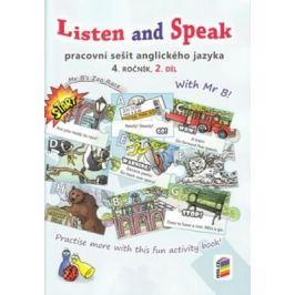 Listen and Speak, 2. díl (pracovní sešit) pro 4. ročník