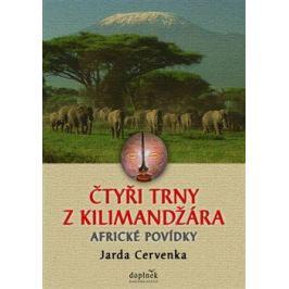 Čtyři trny z Kilimandžára - Jarda Červenka