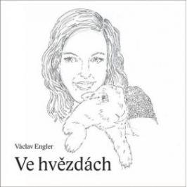Ve hvězdách - Václav Engler