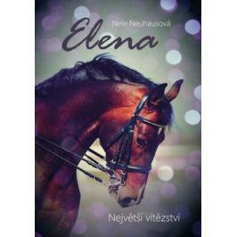 Elena Největší vítězství - Nele Neuhausová