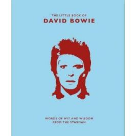The Little Book of David Bowie: Words of wit and wisdom from the Starman - Malcolm Croft