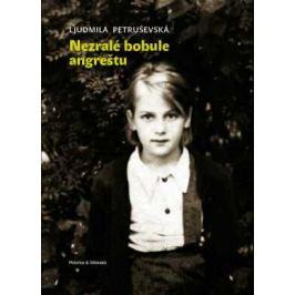 Nezralé bobule angreštu - Vladimír Pistorius, Ljudmila Petruševská - e-kniha