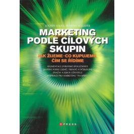 Marketing podle cílových skupin - Jochen Kalka; Florian Allgayer