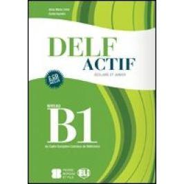 ELI - Delf Actif B1 Scolaire et Junior - book + 2CD - Anna Maria Crimi