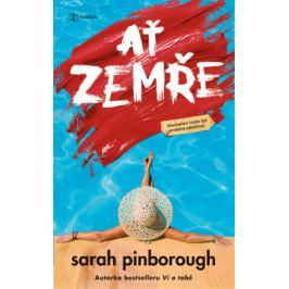 Ať zemře - Sarah Pinborough - e-kniha